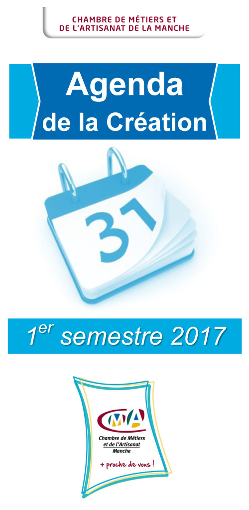 Newsletter001 agenda creation 1er semestre 2017 - Creation entreprise chambre des metiers ...